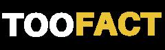 Toofact